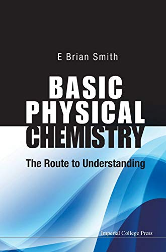 9781848168718: Basic Physical Chemistry: The Route to Understanding