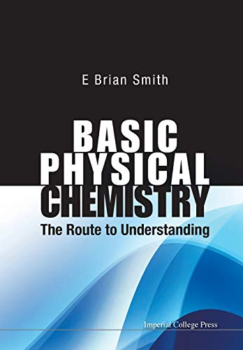9781848168725: BASIC PHYSICAL CHEMISTRY: THE ROUTE TO UNDERSTANDING