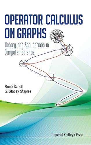 Operator Calculus on Graphs: Theory and Applications in Computer Science: Rene Schott