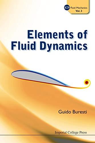 9781848168893: Elements Of Fluid Dynamics (Icp Fluid Mechanics) (Volume 3)
