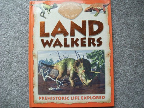 9781848171923: Land Walkers: Prehistoric Life Explored
