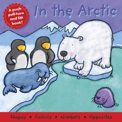 In the Arctic (Board Book Deluxe)