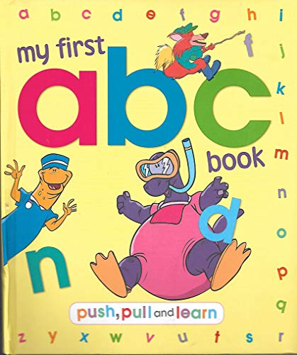 9781848173040: My First Abc Book, Push, Pull and Learn