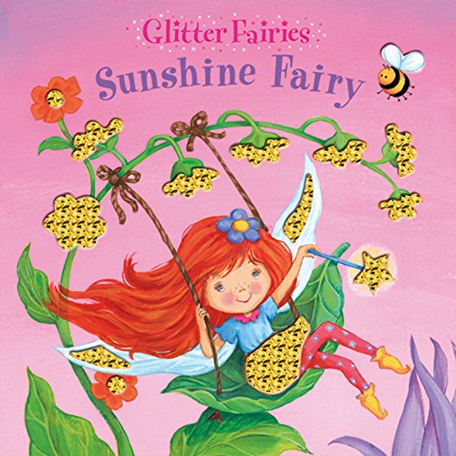 Sunshine Fairy (Glitter Fairies): Igloo Books Ltd