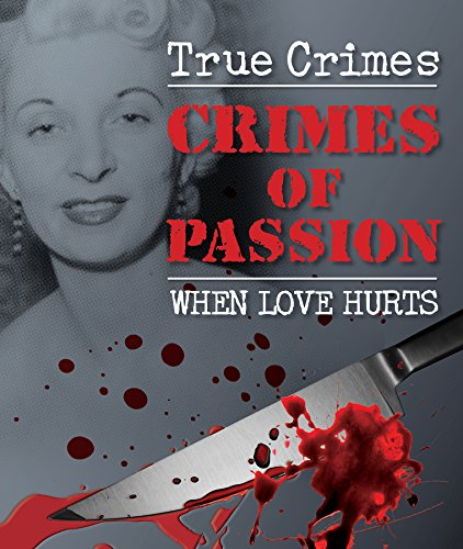 Crimes of Passion (True Crime): Igloo