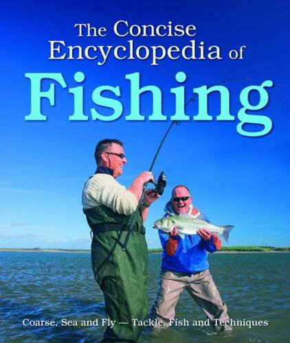 9781848177222: The Concise Encyclopedia of Fishing