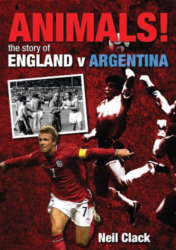 9781848184084: Animals!: The Story of England v Argentina