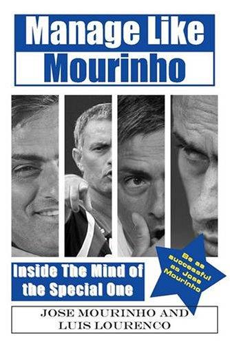 9781848185104: Manage Like Mourinho: Inside the Mind of the Special One