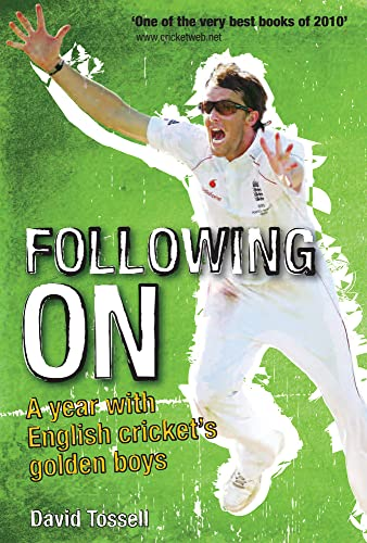9781848187047: Following On: A Year with English Cricket's Golden Boys