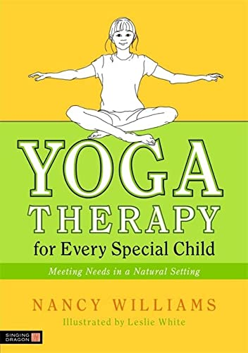 9781848190276: Yoga Therapy for Every Special Child: Meeting Needs in a Natural Setting