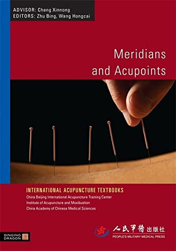 9781848190375: Meridians and Acupoints (International Acupuncture Textbooks)