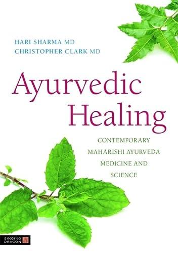 9781848190696: Ayurvedic Healing: Contemporary Maharishi Ayurveda Medicine and Science