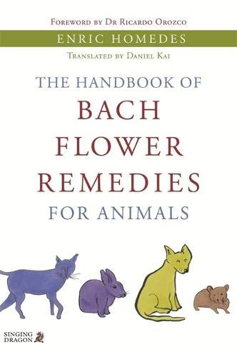 9781848190757: The Handbook of Bach Flower Remedies for Animals