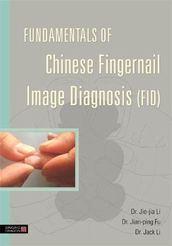 9781848190993: Fundamentals of Chinese Fingernail Image Diagnosis (FID)