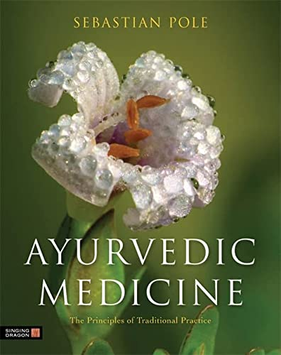 9781848191136: Ayurvedic Medicine: The Principles of Traditional Practice