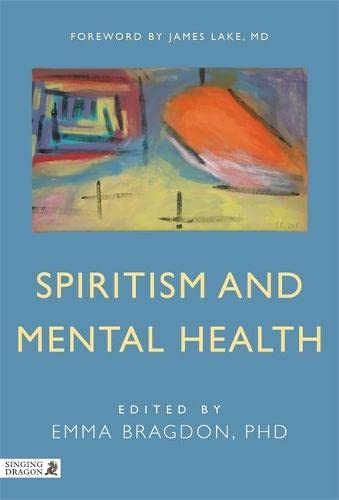 Spiritism and Mental Health: Practices from Spiritist Centers and Spiritist Psychiatric Hospitals ...