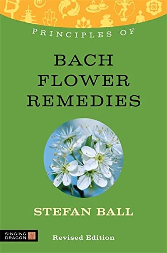 9781848191426: Principles of Bach Flower Remedies: What it is, how it works, and what it can do for you (Discovering Holistic Health)