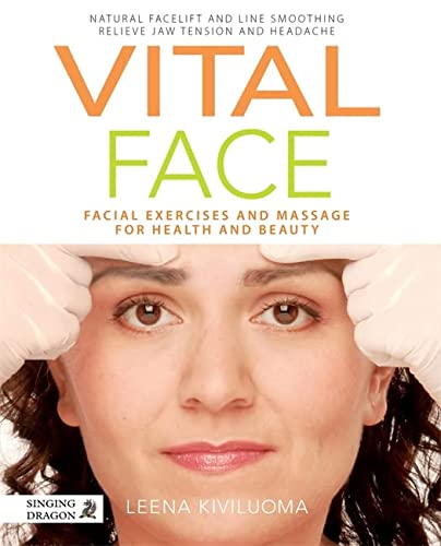 9781848191662: Vital Face: Facial Exercises and Massage for Health and Beauty