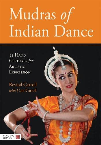 9781848191754: Mudras of Indian Dance: 52 Hand Gestures for Artistic Expression