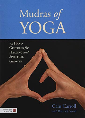 9781848191761: Mudras of Yoga: 72 Hand Gestures for Healing and Spiritual Growth