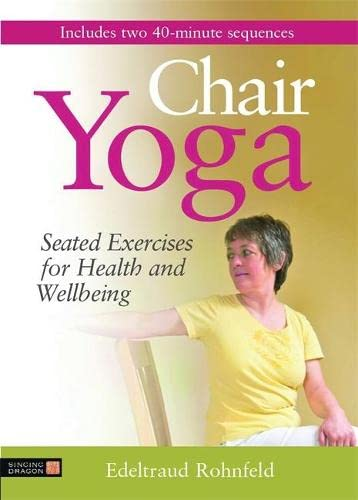 9781848191846: Chair Yoga: Seated Exercises for Health and Wellbeing