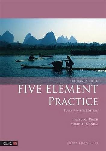 The Handbook of Five Element Practice (Paperback)