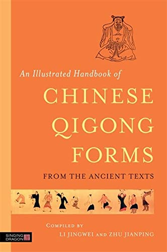 An Illustrated Handbook of Chinese Qigong Forms