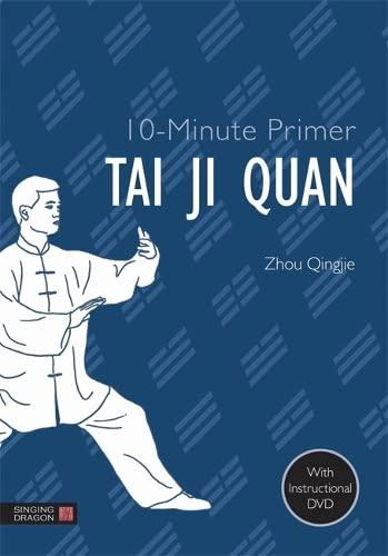 9781848192157: 10-Minute Primer Tai Ji Quan (10-Minute Primers)