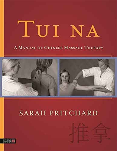 9781848192690: Tui na: A Manual of Chinese Massage Therapy