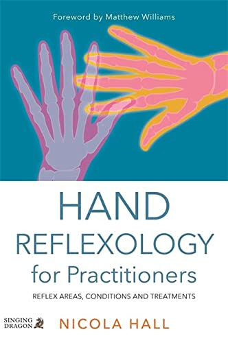 9781848192805: Hand Reflexology for Practitioners: Reflex Areas, Conditions and Treatments