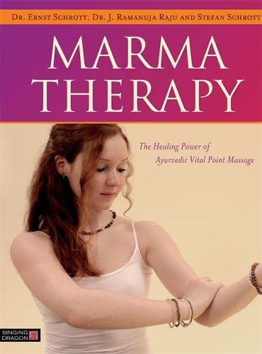 9781848192966: Marma Therapy: The Healing Power of Ayurvedic Vital Point Massage