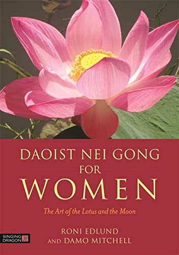9781848192973: Daoist Nei Gong for Women: The Art of the Lotus and the Moon