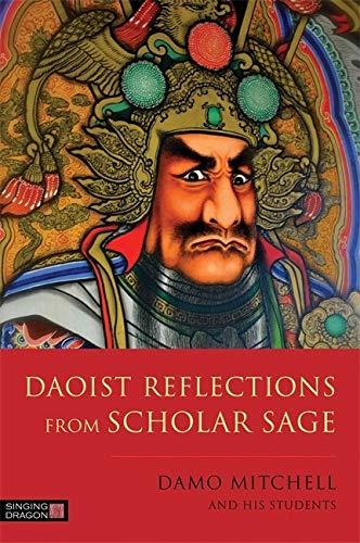 9781848193215: Daoist Reflections from Scholar Sage (Daoist Nei Gong)