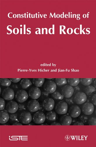 Constitutive Modeling of Soils and Rocks: Wiley-ISTE