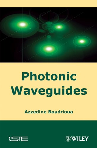9781848210271: Photonic Waveguides: Theory and Applications (ISTE)