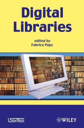 9781848210424: Digital Libraries (ISTE)