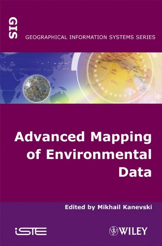 9781848210608: Advanced Mapping of Environmental Data (Geographical Information Systems)