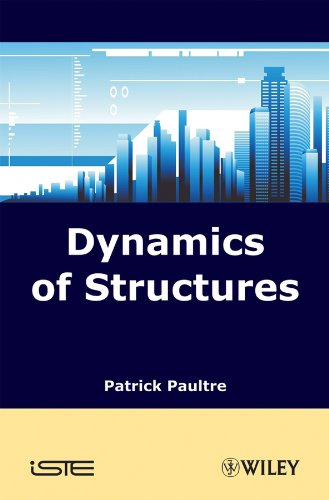 Dynamics of Structures: Paultre, Patrick