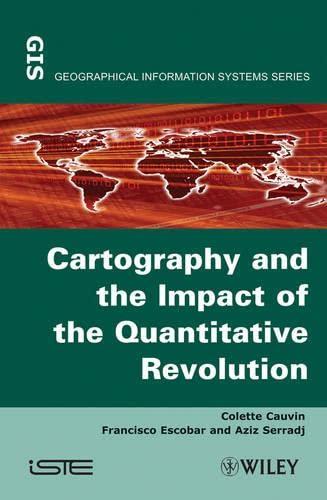 Thematic Cartography, by Cauvin: Cauvin, Colette/ Escobar, Francisco/ Serradj, Aziz