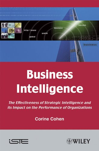 9781848211148: Business Intelligence: The Effectiveness of Strategic Intelligence and its Impact on the Performance of Organizations