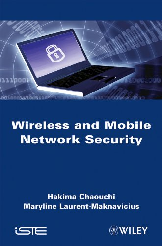 Wireless and Mobile Networks Security (Hardback): Hakima Chaouchi, Maryline Laurent-Maknavicius