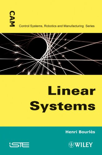 9781848211629: Linear Systems (Control Systems, Robotics and Manufacturing)