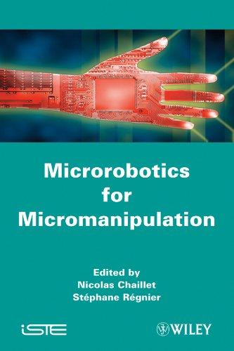 9781848211865: Microrobotics for Micromanipulation