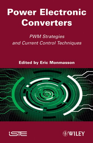 9781848211957: Power Electronic Converters: PWM Strategies and Current Control Techniques