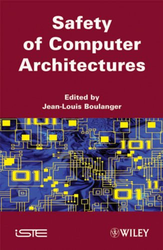 9781848211971: Safety of Computer Architectures