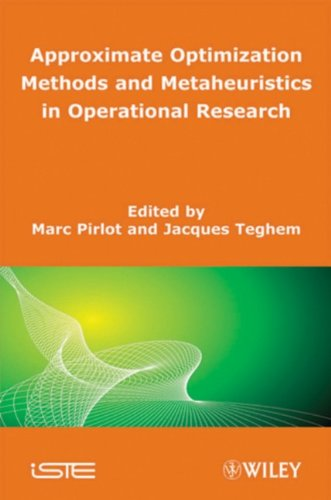 9781848212077: Approximate Optimization Methods and Metaheuristics in Operational Research