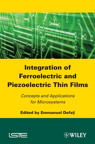 9781848212398: Integration of Ferroelectric and Piezoelectric Thin Films: Concepts and Applications for Microsystems