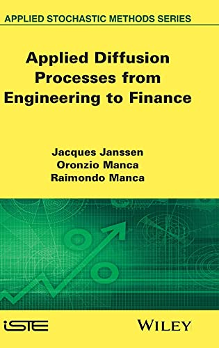 9781848212497: Applied Diffusion Processes from Engineering to Finance