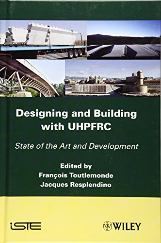 9781848212718: Designing and Building with UHPFRC: State of the Art and Development