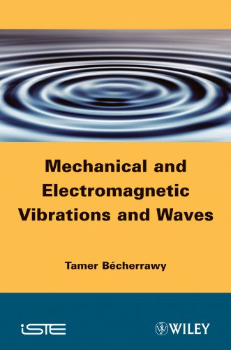 9781848212831: Mechanical and Electromagnetic Vibrations and Waves